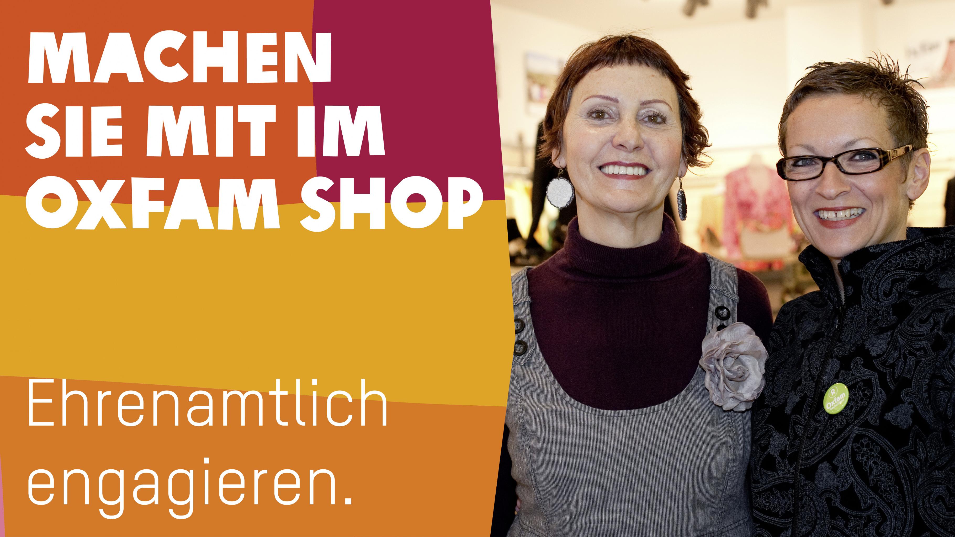 Ehrenamtlich angagieren: Machen Sie mit im Oxfam Shop