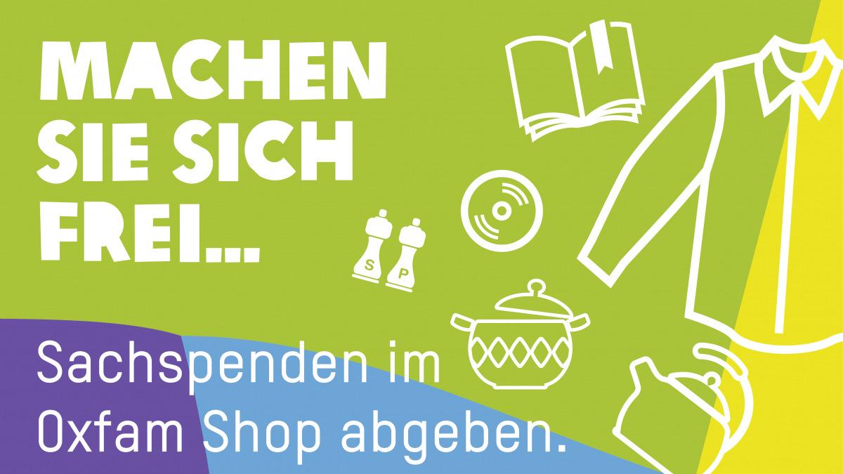 Machen Sie sich frei und geben Sie Dinge, die Sie nicht mehr brauchen, im Oxfam Shop ab.